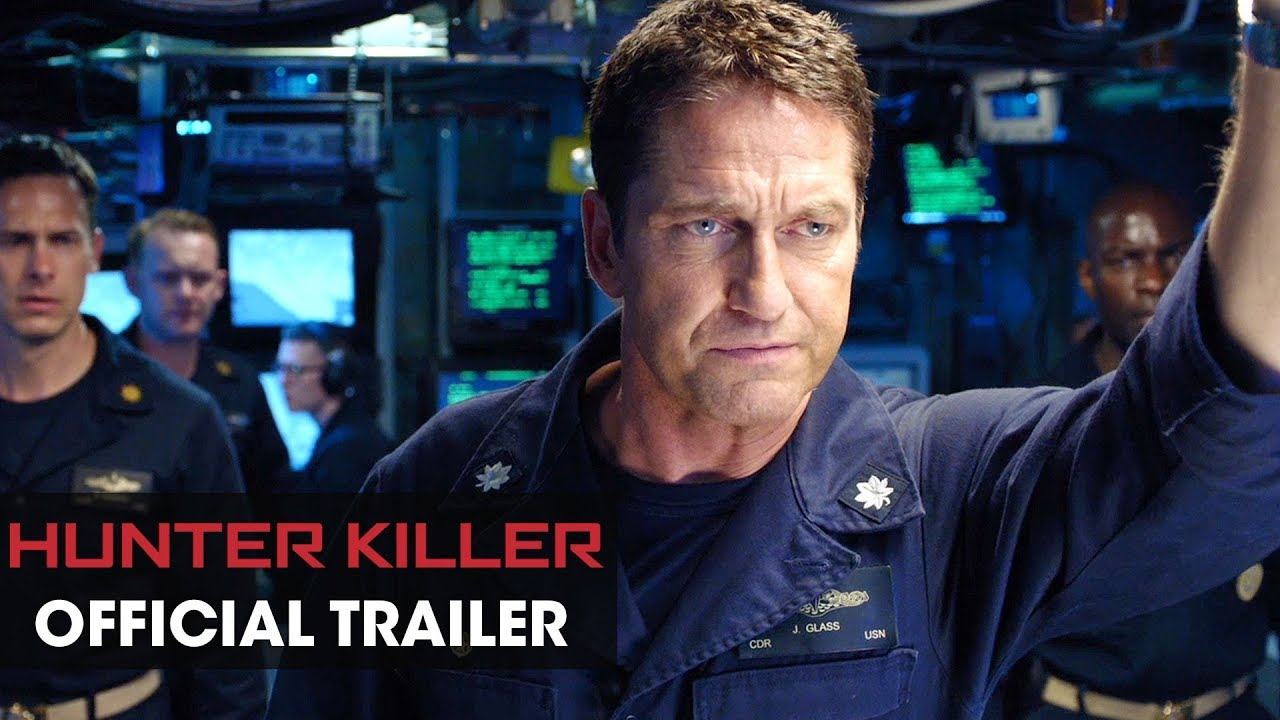 Hunter Killer Official Trailer (2018 Movie)
