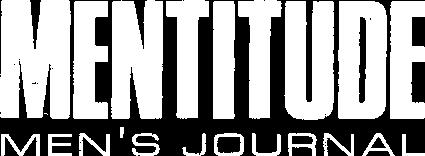MENTITUDE