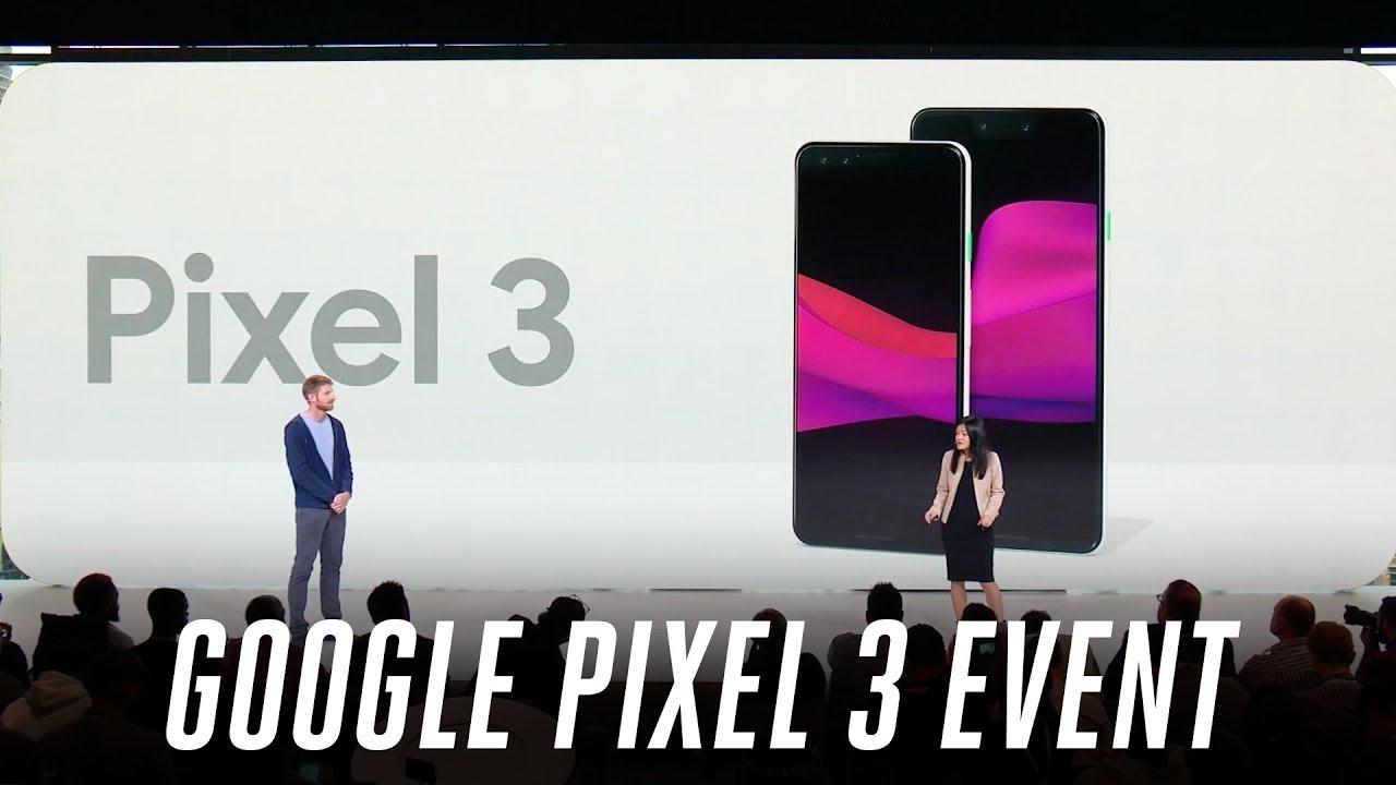 Google Pixel 3 Event